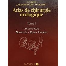 atlas chir. urologique t. 1 surrenale