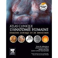 Atlas clinique d'anatomie humaine de McMinn et Abrahams: Imagerie clinique et de dissection avec compléments électroniques (Hors collection)