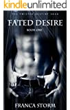 Fated Desire: A Paranormal Romance Novel (The Twisted Destiny Saga Book 1)