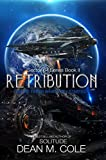 Retribution: A Military SciFi Thriller (Sector 64 Book Two)