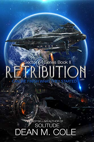 (Retribution: Sector 64 Book Two)