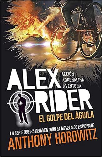 Alex Rider 4. El golpe del águila de Anthony Horowitz
