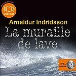 La muraille de lave (Commissaire Erlendur Sveinsson 10) | Arnaldur Indridason