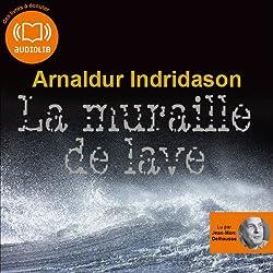 La muraille de lave (Commissaire Erlendur Sveinsson 10)