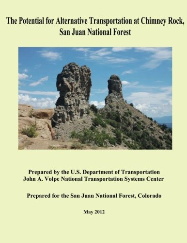 Download The Potential for Alternative Transportation at Chimney Rock, San Juan National Forest pdf epub