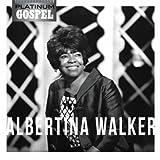 Platinum Gospel-Albertina Walker