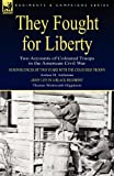 They Fought for Liberty, Joshua M. Addeman and Thomas Wentworth Higginson, 1846778557
