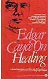 Edgar Cayce on Healing, Mary E. Carter and W. H. McGary, 0446345857