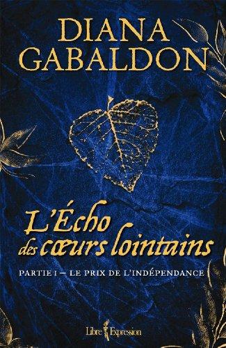 An Echo in the Bone (Part 1) - Book #12 of the La saga di Claire Randall