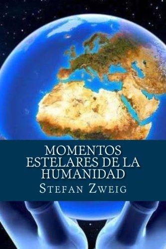Momentos Estelares De La Humanidad  [Zweig, Ste] (Tapa Blanda)