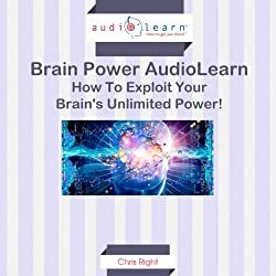 How to Exploit Your Brain's Unlimited Power!