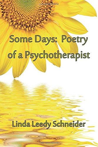 Some Days: Poetry of a Psychotherapist