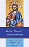 img - for Christian Physicalism?: Philosophical Theological Criticisms book / textbook / text book