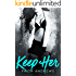 Keep Her (Grayson Sibling Series Book 2)