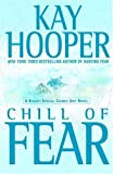 Front cover for the book Chill of Fear by Kay Hooper