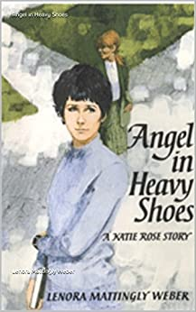 Angel In Heavy Shoes Katie Rose Belford Series Book 5