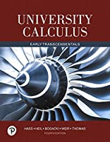 University Calculus: Early Transcendentals, 4th Edition