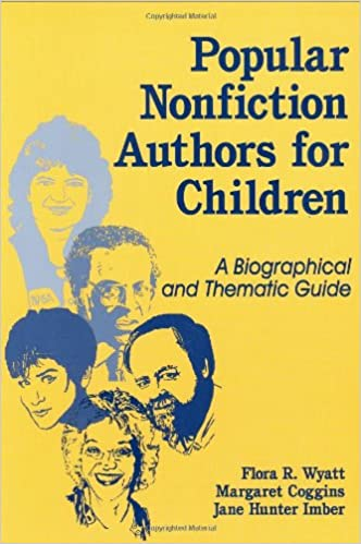 Popular Nonfiction Authors For Children A Biographical And Thematic