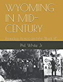 """WYOMING IN MID-CENTURY: Prejudice, Protest and """"The Black 14"""""""