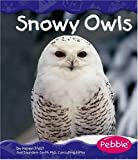 Snowy Owls (Polar Animals)