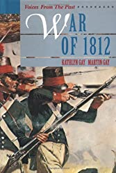 War Of 1812 (Voices from the Past)