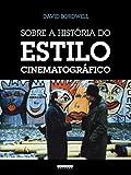 capa de Sobre a História do Estilo Cinematográfico