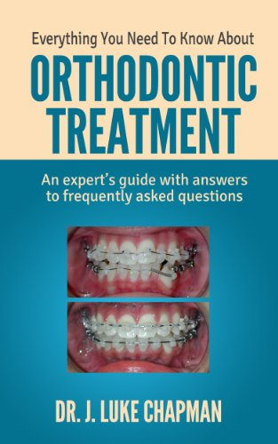 Everything You Need To Know About Orthodontic Treatment: An expert's guide with answers to frequently asked questions