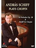 Andras Schiff Plays Chopin: 24 Preludes Op. 28 & Schiff On Chopin