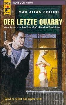 Book Der letzte Quarry: Wird er selbst das Opfer sein ?