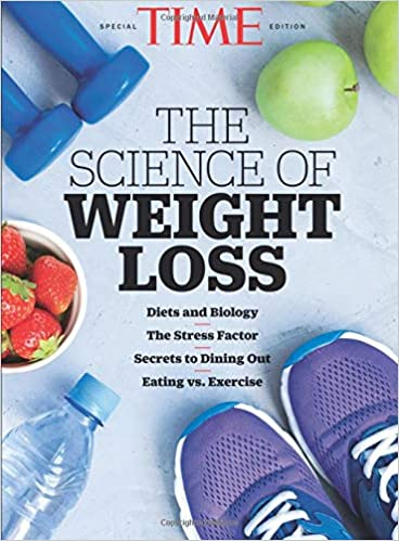 Weight Of Time >> Time The Science Of Weight Loss The Editors Of Time 9781547848560