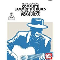 Frank Vignola's Complete Jammin' the Blues Play-Along for Gu