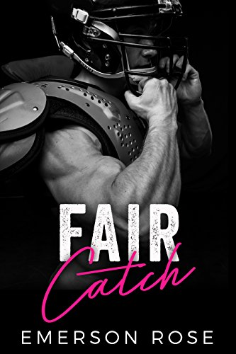 Fair Catch (Sports Romance Series Book 2) (Crap Eye Wear)