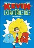 """Afficher """"Kevin et les Extraterrestres Restons calmes !"""""""