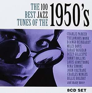 100 Best Jazz Tunes of the 1950s (8 CDs)