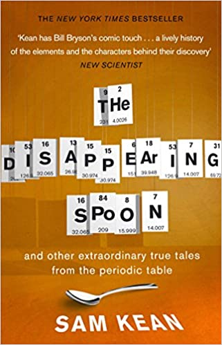 The disappearing spoond other true tales from the periodic the disappearing spoond other true tales from the periodic table amazon sam kean 8601300324289 books urtaz Choice Image