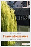 Front cover for the book Frauentormauer by Stefanie Mohr