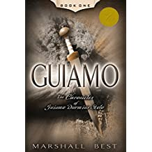 Guiamo (The Chronicles of Guiamo Durmius Stolo Book 1)