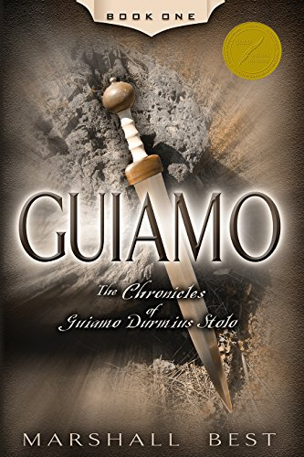 Guiamo (The Chronicles of Guiamo Durmius Stolo Book 1)