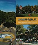 Workload 57 Rhetoric & Handbook, Douglass Hesse, Stephen Reid, David Skwire, and Harvey S. Wiener Lynn Quitman Troyka, 1256168564