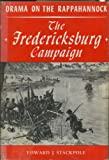 img - for Drama on the Rappahannock. The Fredericksburg Campaign. book / textbook / text book