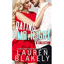 Dating Mr. Right: A Collection: Four Standalone Romantic Comedies (English Edition)