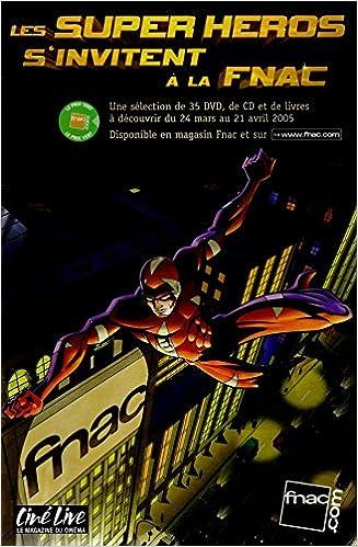 FNAC/Ciné Live - Les Super Héros sinvitent à la Fnac - 24/03-21/04/2005 - brochure promotionnelle: Amazon.es: COLLECTIF: Libros