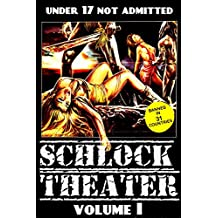 Schlock Theater: Volume One