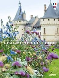 Jardins pérennes et parc du domaine de Chaumont-sur-Loire par Eric Sander
