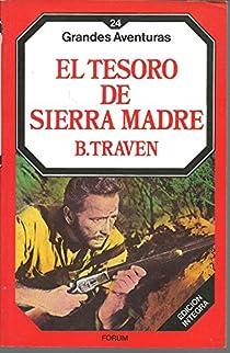 EL TESORO DE SIERRA MADRE par Bruno