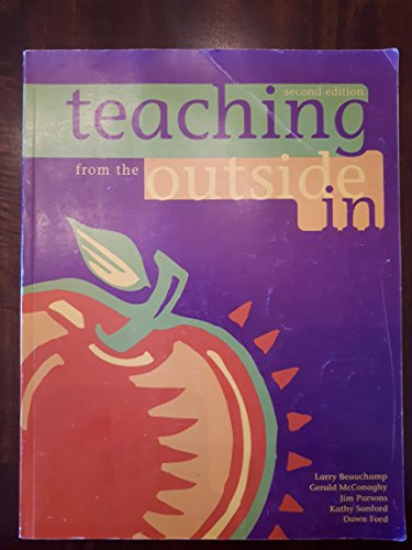 Teaching from the Outside In [Second Edition] Larry; McConaghy