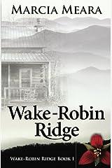 Wake-Robin Ridge Paperback