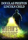 img - for Gideon's Corpse (Gideon's Crew) by Douglas Preston (2014-12-31) book / textbook / text book