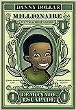 Book - Danny Dollar Millionaire Extraordinaire - The Lemonade Escapade