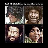 Let It Be: Black America Sings Lennon, McCartney and Harrison